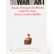 The War of Art – Steven Pressfield