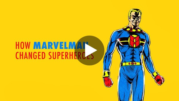 How Marvelman Changed Superheroes