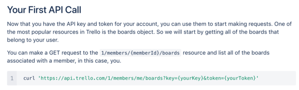 Trello API docs. Key detail: key and token must be in the query string