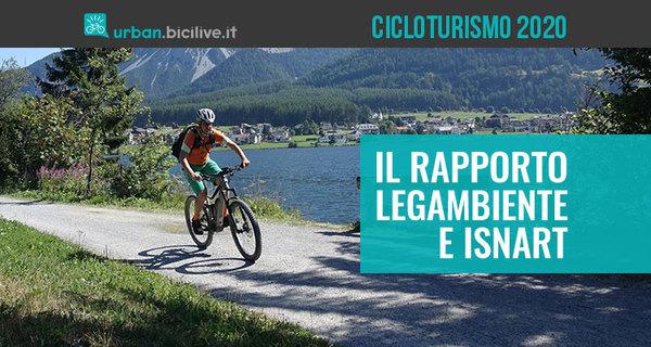 Rapporto cicloturismo 2020 Isnart-Unioncamere e Legambiente