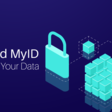 DID and MyID: Securing Your Data in the Contact-Free Fintech Era | The Iconist