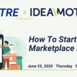 How To Start Online Marketplace Business? (Free workshop) — Philly Startup Leaders