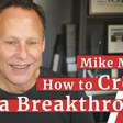 How to Create a Breakthrough with Mike Maples