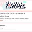 Fábulas y moralejas de la Cuarentena, experiencias docentes Chile - México