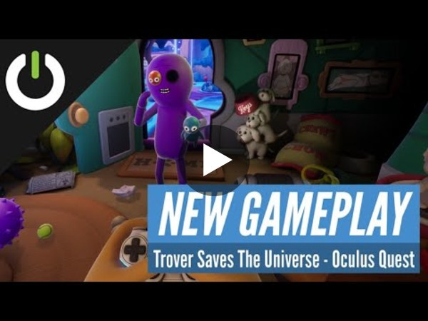 Our friends at UploadVR check out how well Trover Saves the Universe plays on the Oculus Quest.