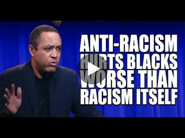 How Anti Racism Hurts Black People - John McWhorter
