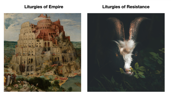 The Liturgies of Empire and Liturgies of Resistance from the Book of Revelation