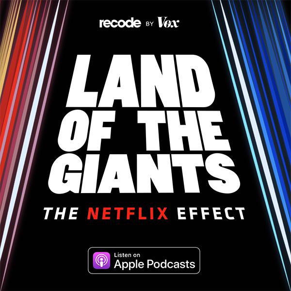Land of the giants: The Netflix effect