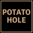 Potato Hole