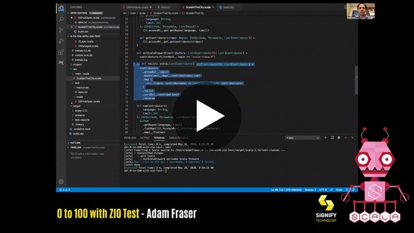 100 with ZIO Test by Adam Fraser: Scala in the City Conference