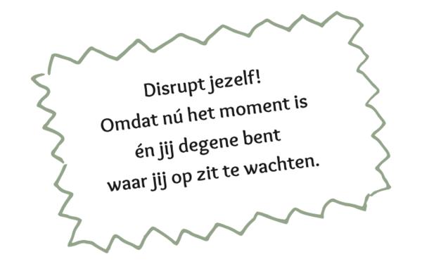 Uit Disrupt Jezelf