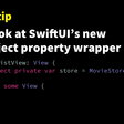 A first look at SwiftUI's new StateObject property wrapper