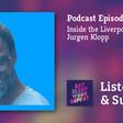 Inside the Liverpool Culture of Jurgen Klopp