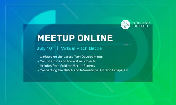 Holland FinTech Meetup Online - 10th of July