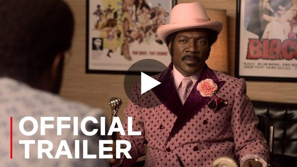 Dolemite Is My Name | Official Trailer | Netflix