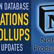 Notion Database Relations & Rollups + System Updates