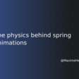 The physics behind spring animations - Maxime Heckel's Blog