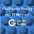 Mindfulness Monday – Meditation with On The Goga (Copy) — Philly Startup Leaders