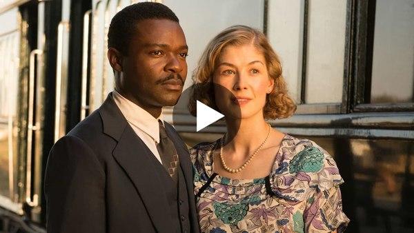 'A United Kingdom' Trailer (2016) | David Oyelowo, Rosamund Pike
