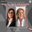 DIVERSITY, EQUITY AND INCLUSION: THE ROADMAP TO CHANGE — Philly Startup Leaders