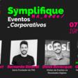 Symplifique na Rede - Eventos corporativos