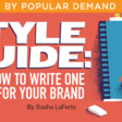 Style Guide: How to Write One for Your Brand