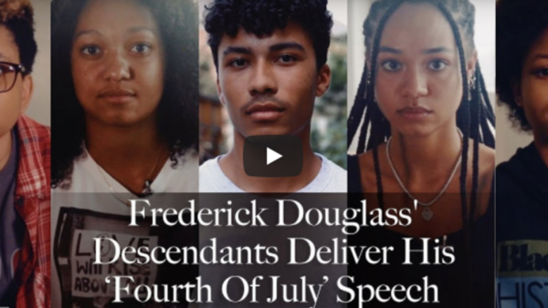 Descendants of Frederick Douglass Mark July 4th by Reciting His Famous Speech That Is as True as Ever