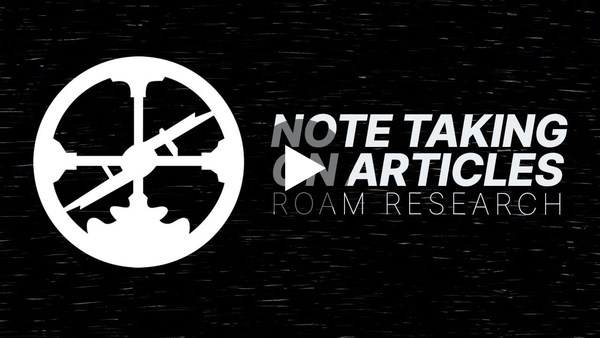 How to Take Notes on Articles in Roam Research