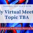 Philadelphia WordPress Meetup - Topic TBA | Meetup