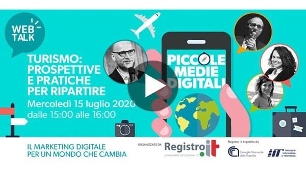 Piccole Medie Digitali | Web Talk - Turismo: Prospettive e pratiche per ripartire