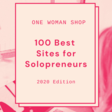 100 Best Sites for Solopreneurs - 2020 Edition | One Woman Shop