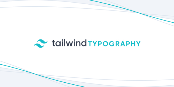 Introducing Tailwind CSS Typography