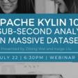 [Online] Apache Kylin 101: Get Sub-Second Analytics on Massive Datasets   Meetup