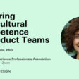 Fostering Intercultural Competence in Product Teams   Meetup