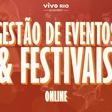 Vivo Rio Academy - Gestão em Eventos e Festivais Online