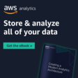 Create a Modern Analytics Architecture - from AWS