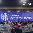 3º Meetup Construtech SC