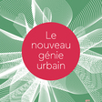Le nouveau génie urbain, de Bernard Stiegler et Saskia Sassen