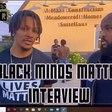 Black Minds Matter 2020 - Week 1