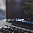 How I Built Starter Story - Starter Story