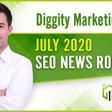 Diggity Roundup - July 2020