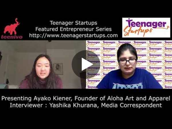 Teenager Startups Interview with Ayako Kiener, Founder of Aloha Art and Apparel