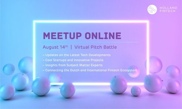 Holland FinTech Meetup Online - 14th of August