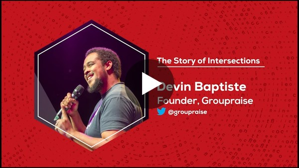 The Story of Intersections | Devin Baptiste | Group Raise