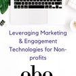 Leveraging Marketing & Engagement Technologies for Non-profits — Philly Startup Leaders