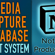 Notion Media Capture Database + Course Database | Vault System
