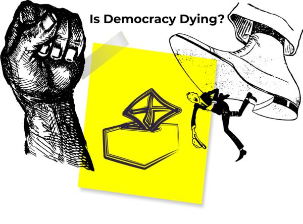 Is democracy dead? - Drishtikone