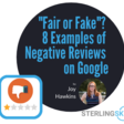 """""""Fair or Fake""""? 8 Examples of Negative Reviews on Google"""
