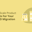 How To Scale Product Redirects For Your Next SEO Migration