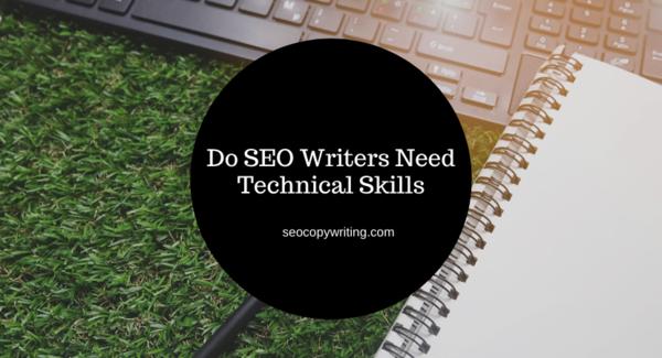 Do SEO Writers Need Technical Skills?